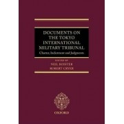 Documents on the Tokyo International Military Tribunal by Neil Boister