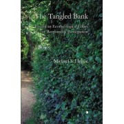 The Tangled Bank by Michael S. Hogue