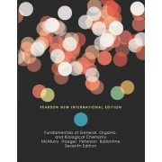 Fundamentals of General, Organic, and Biological Chemistry by John E. McMurry