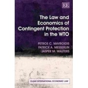 The Law and Economics of Contingent Protection in the WTO by Petros C. Mavroidis