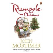 Rumpole at Christmas by Sir John Mortimer