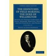 The Dispatches of Field Marshal the Duke of Wellington 8 Volume Set by Duke of Arthur Wellesley Wellington