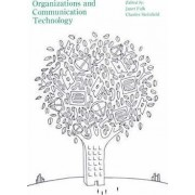 Organizations and Communication Technology by Janet Lesley Fulk