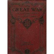 The Great War, The Standard History Of The All-Europe Conflict, Vol. Ii