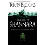 The First King of Shannara by Terry Brooks