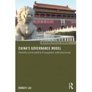 China's Governance Model: Flexibility and Durability of Pragmatic Authoritarianism