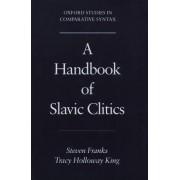 A Handbook of Slavic Clitics by Steven Franks