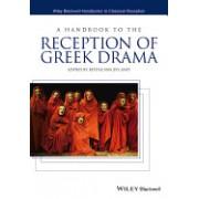 A Handbook to the Reception of Greek Drama