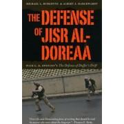 The Defense of Jisr Al-Doreaa by Michael L. Burgoyne
