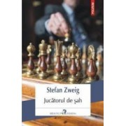 Jucatorul de sah - Stefan Zweig