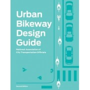 Urban Bikeway design guide by National Association of City Transportation Officials