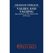 Values and Valuing by Graham Nerlich