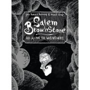 Salem Brownstone: All Along the Watchtowers by John Harris Dunning