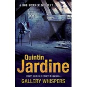 Gallery Whispers (Bob Skinner Series, Book 9) by Quintin Jardine