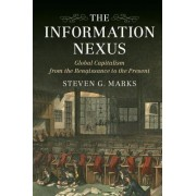 The Information Nexus: Global Capitalism from the Renaissance to the Present
