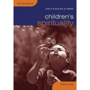 Children's Spirituality by Rebecca Nye