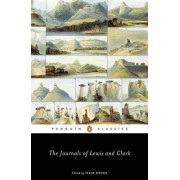 The Journals of Lewis & Clark by Frank Bergon