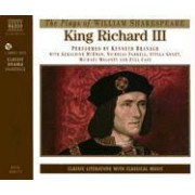 King Richard III: Performed by Kenneth Branagh & Cast by William Shakespeare