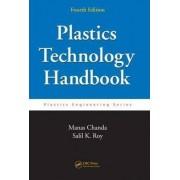 Plastics Technology Handbook by Manas Chanda