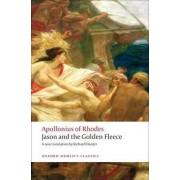 Jason and the Golden Fleece (The Argonautica) by Apollonius of Rhodes