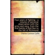Four Years of Fighting by Charles Carleton Coffin