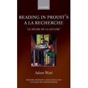 Reading in Proust's A la recherche by Adam Watt