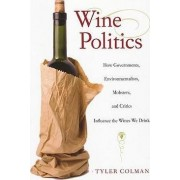 Wine Politics by Tyler Colman