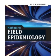 Methods in Field Epidemiology by Pia D. M. MacDonald