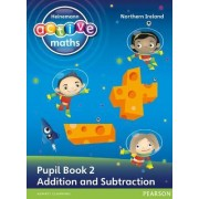 Heinemann Active Maths Northern Ireland - Key Stage 1 - Exploring Number - Number Pupil Book 2 - Addition and Subtraction by Amy Sinclair
