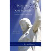 Economics as If God Matters by Rupert J. Ederer