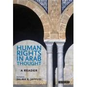 Human Rights in Arab Thought by Salma Khadra Jayyusi