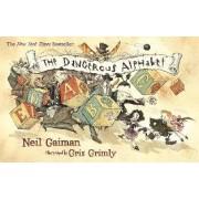 The Dangerous Alphabet by Neil Gaiman