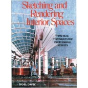 Sketching And Rendering Of Interior Spaces by Ivo Drpic
