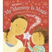 My Mummy is Magic by Dawn Richards