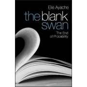 The Blank Swan by Elie Ayache