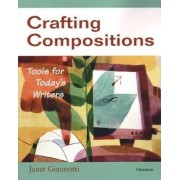 Crafting Compositions by Janet Giannotti