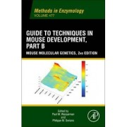 Guide to Techniques in Mouse Development, Part B by Paul M. Wassarman