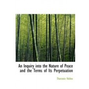 An Inquiry Into the Nature of Peace and the Terms of Its Perpetuation by Thorstein Veblen