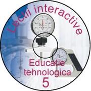 Educatie tehnologica, cls a VIII-a Tehno 5