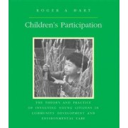 Children's Participation in Sustainable Development by Roger a. Hart