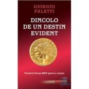 Dincolo de un destin evident - Giorgio Faletti