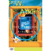 The Periodic Kingdom by P. W. Atkins