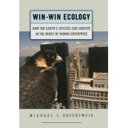 Win-win Ecology by Michael L. Rosenzweig