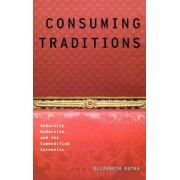 Consuming Traditions by Elizabeth Outka