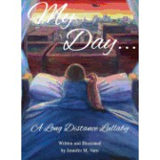 My Day...: A Long Distance Lullaby