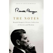 The Notes Large Print: Ronald Reagan's Private Collection of Stories andWisdom by Ronald Reagan