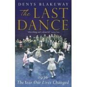 The Last Dance by Denys Blakeway