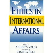 Ethics in International Affairs by Andrew Valls