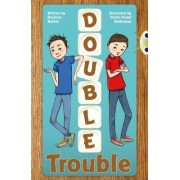 Double Trouble: (Brown A/NC 3C) by Dominic Barker