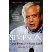 News from No Man's Land by John Simpson
